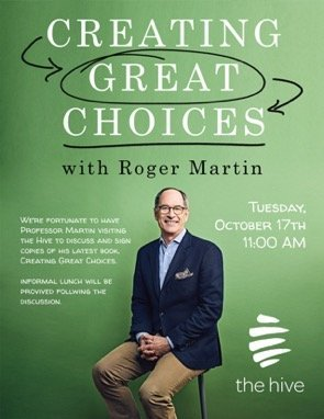 Roger Martin Creating Great Choices